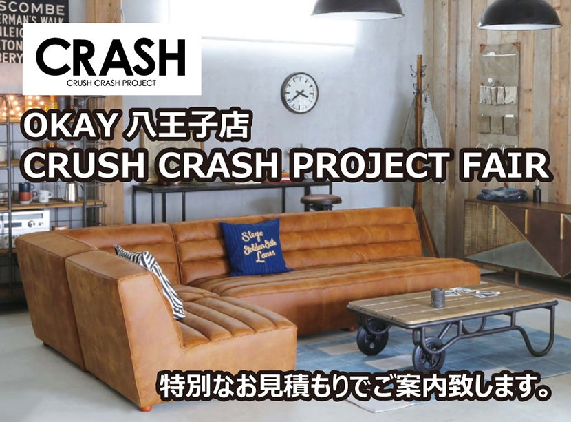 CRUSH CRASH PROJECT  Fair in OKAY八王子